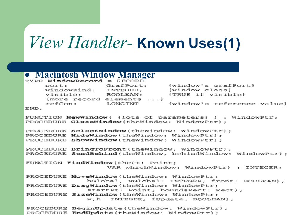 View Handler- Known Uses(1)