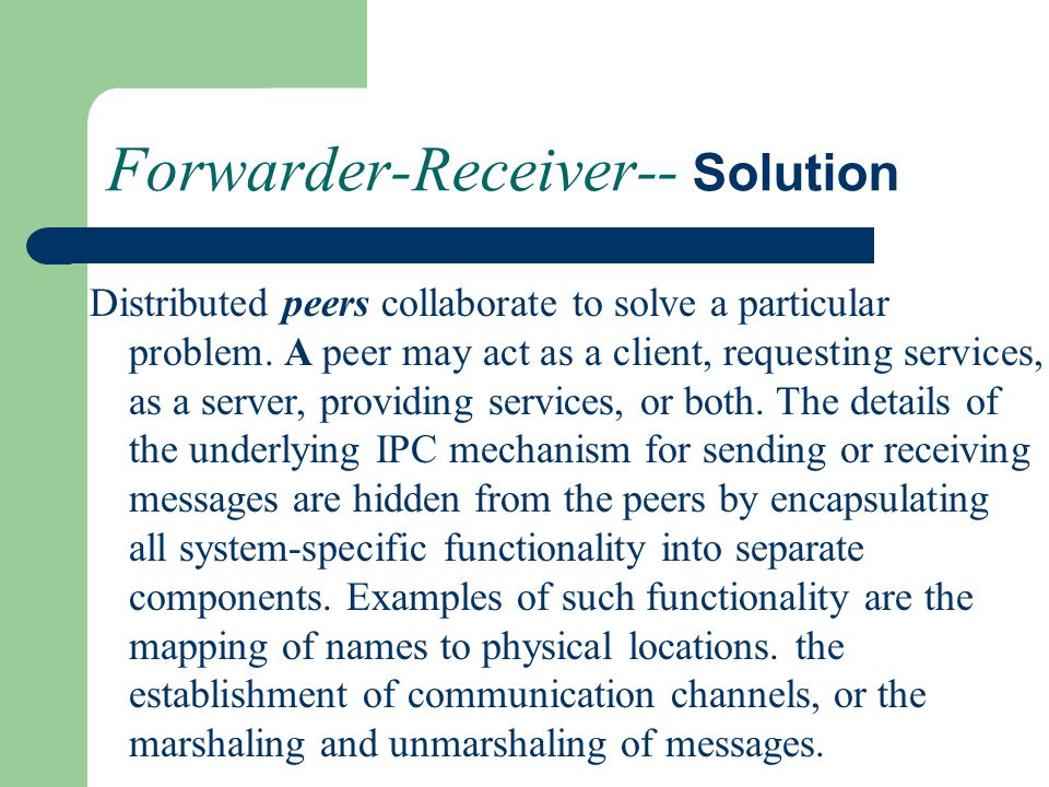 Forwarder-Receiver-- Solution