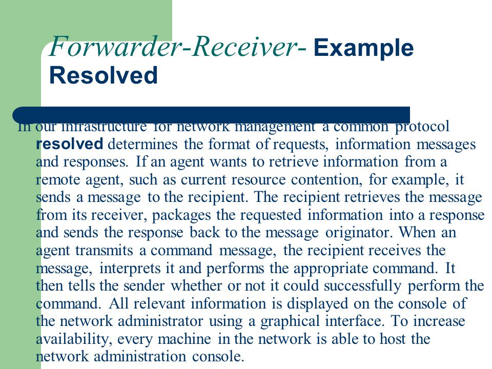 Forwarder-Receiver- Example Resolved