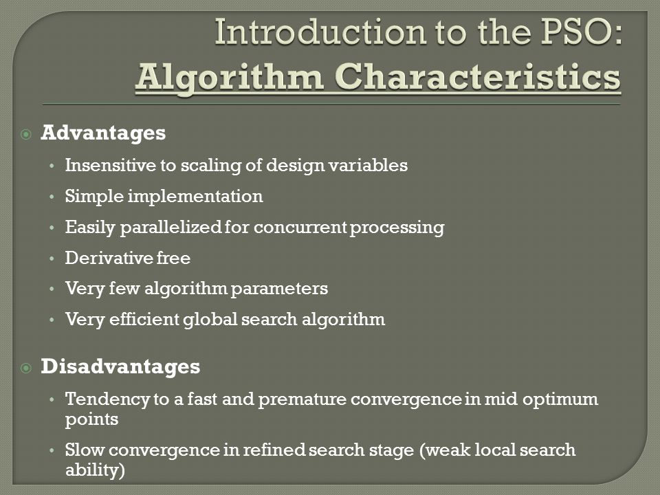 Introduction to the PSO: Algorithm Characteristics