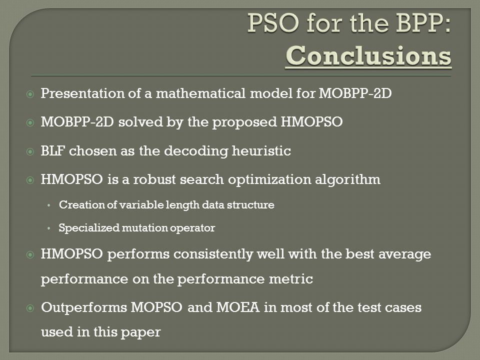 PSO for the BPP: Conclusions