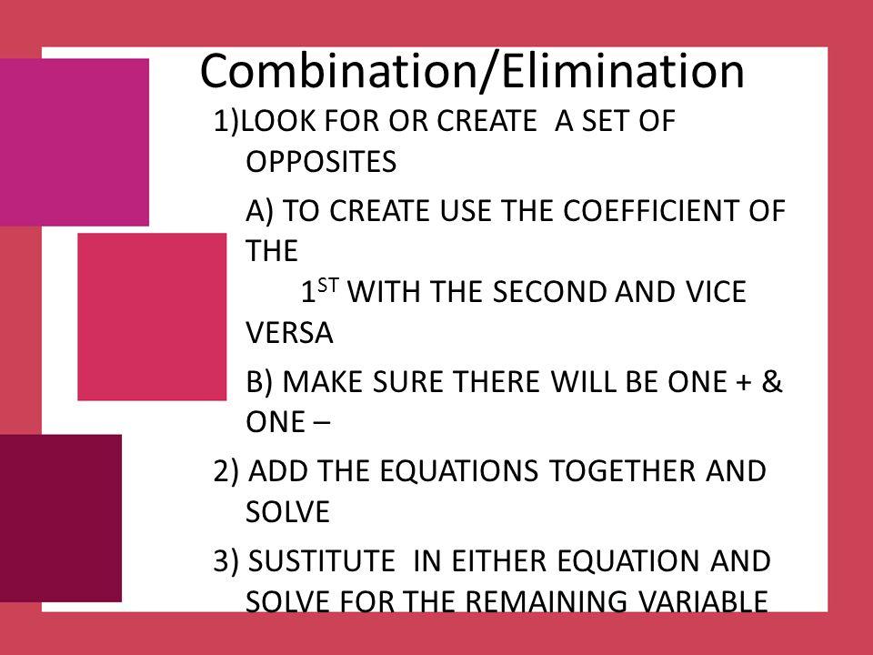 Combination/Elimination