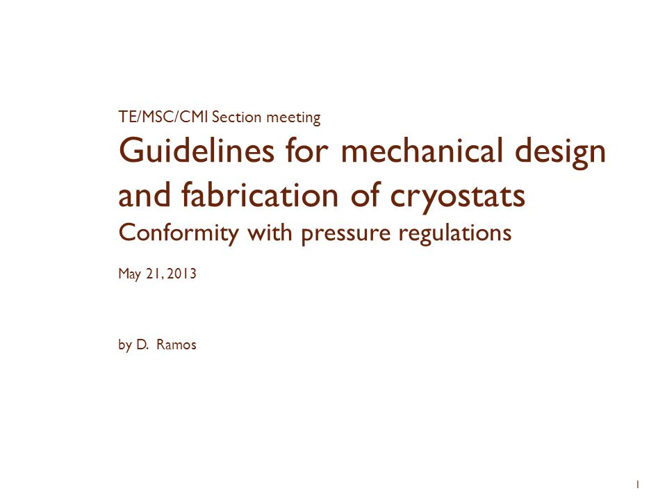Guidelines for mechanical design and fabrication of cryostats