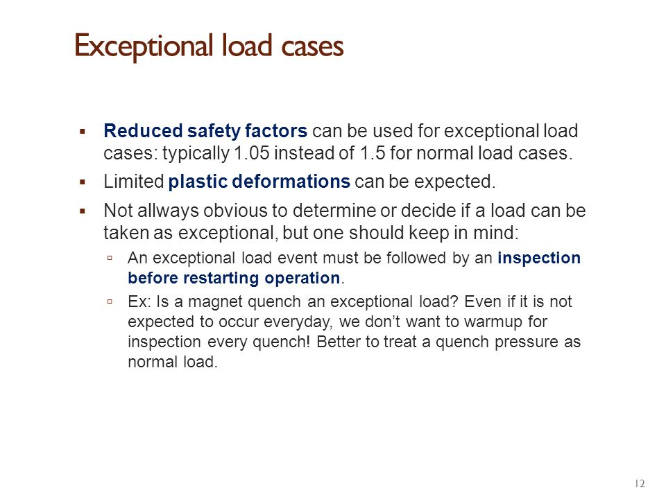 Exceptional load cases
