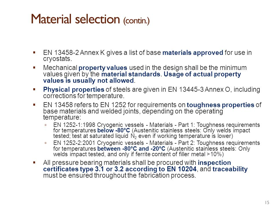 Material selection (contin.)