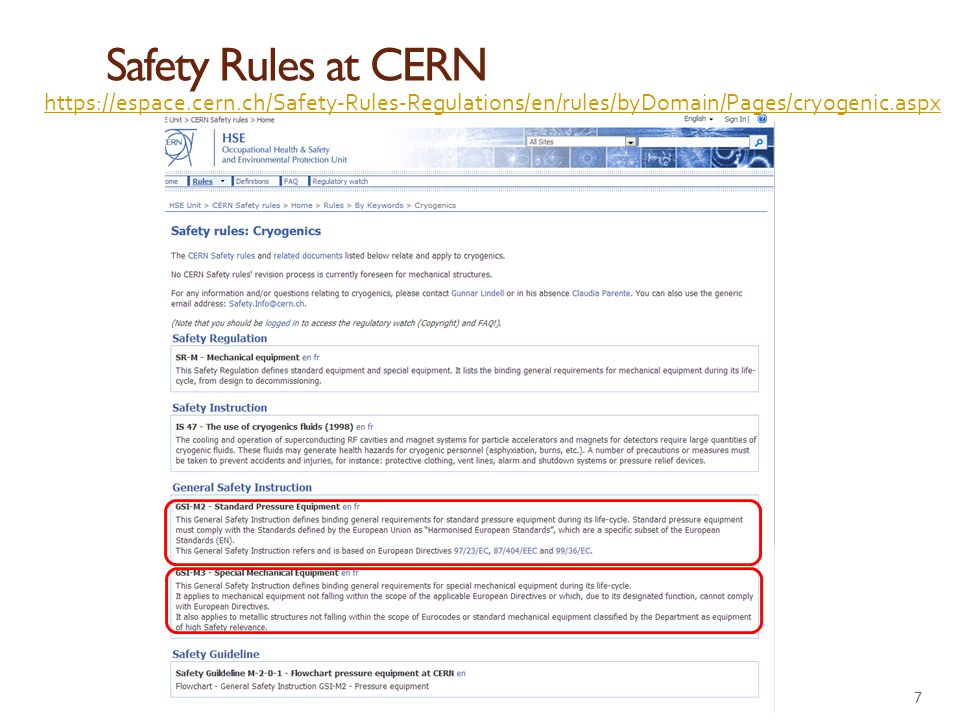Safety Rules at CERN https://espace.cern.ch/Safety-Rules-Regulations/en/rules/byDomain/Pages/cryogenic.aspx.