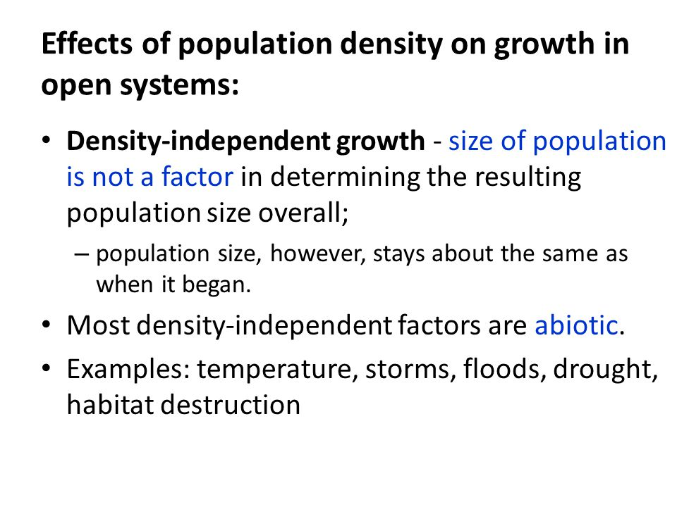 Effects of population density on growth in open systems: