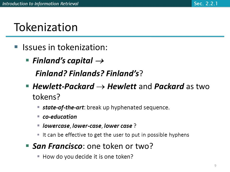 Tokenization Issues in tokenization: Finland's capital 