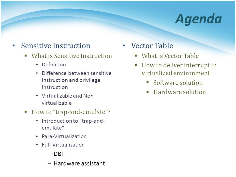 Agenda Sensitive Instruction Vector Table