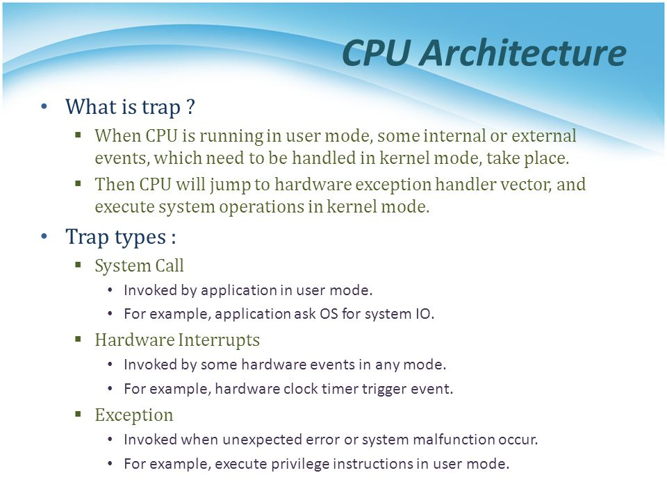 CPU Architecture What is trap Trap types :