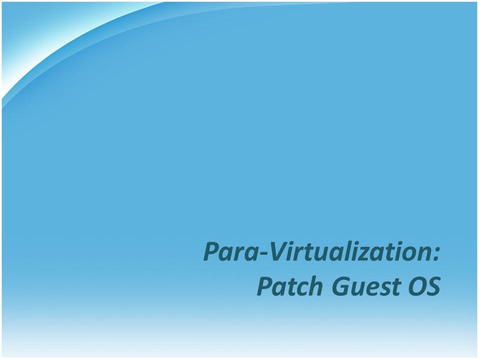 Para-Virtualization: