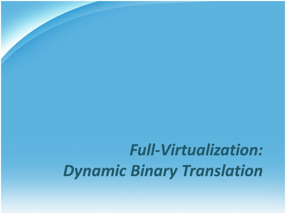 Full-Virtualization: