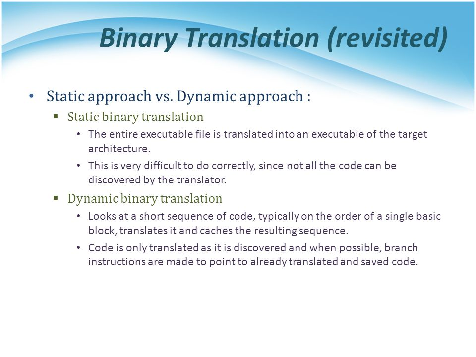 Binary Translation (revisited)