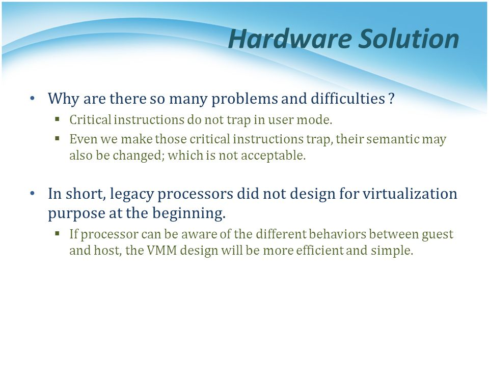 Hardware Solution Why are there so many problems and difficulties