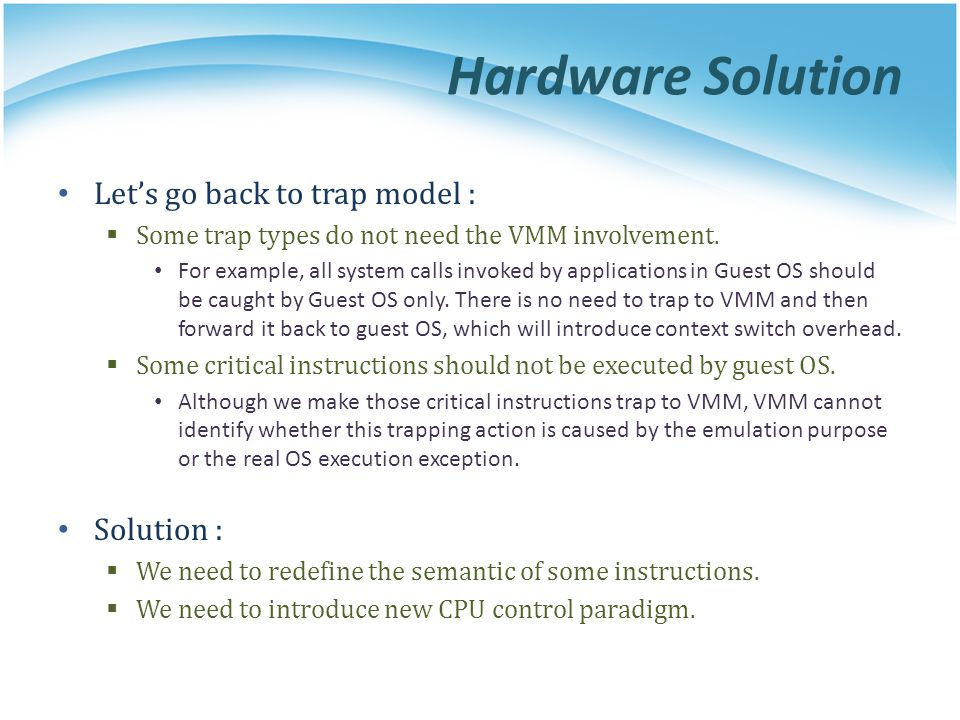 Hardware Solution Let's go back to trap model : Solution :