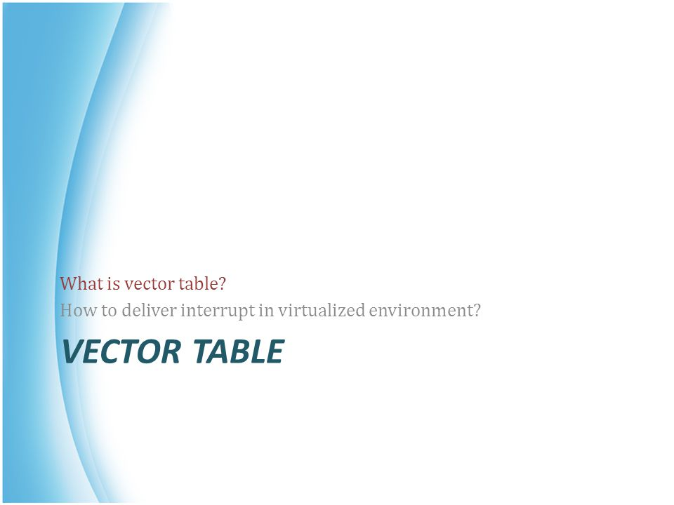 Vector table What is vector table
