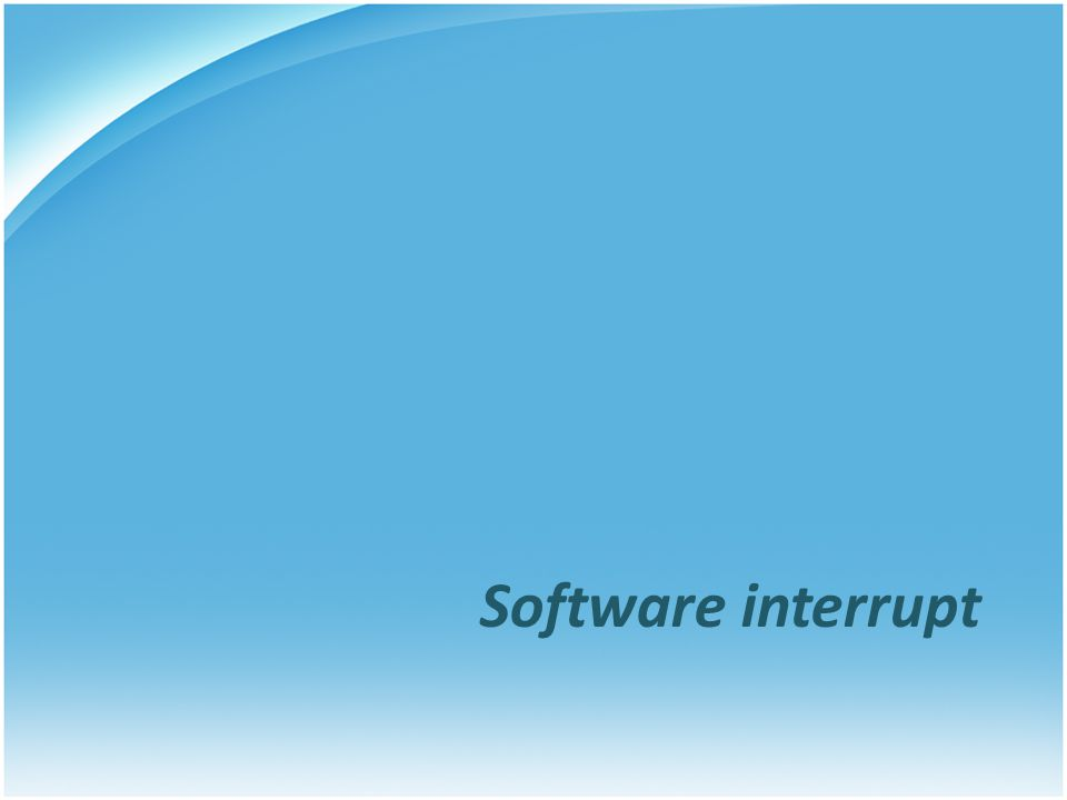 Software interrupt