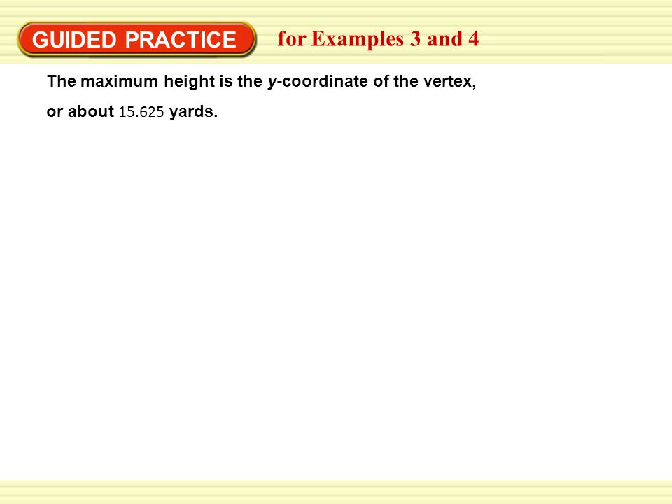 GUIDED PRACTICE for Examples 3 and 4