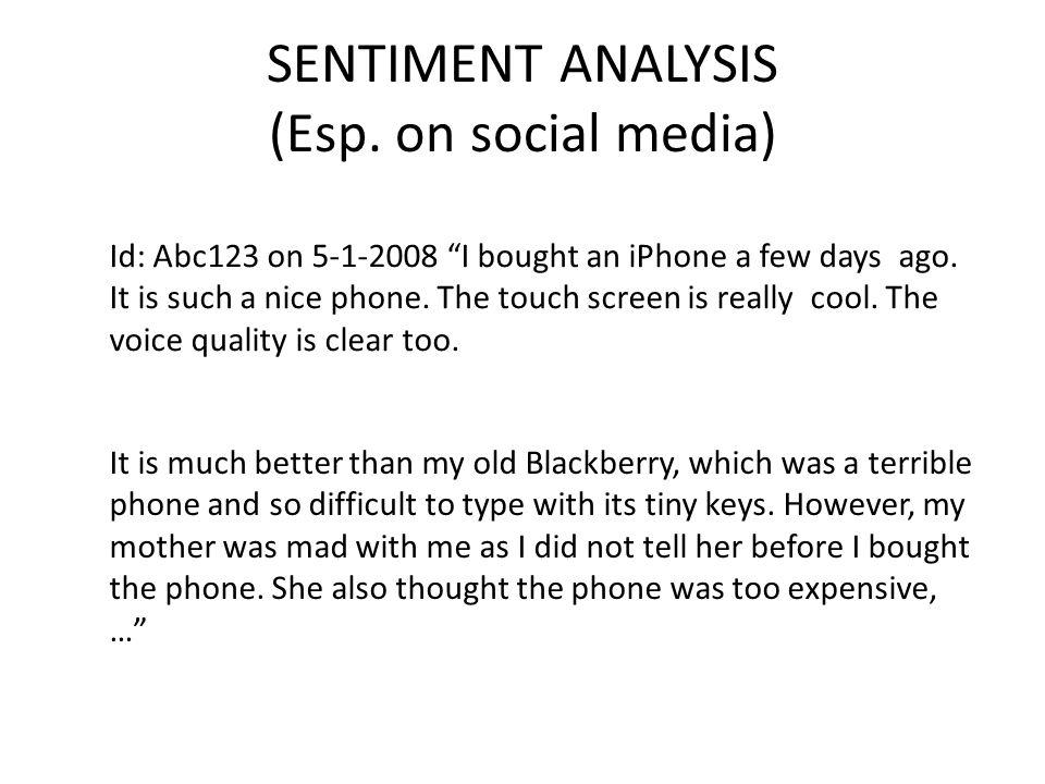 SENTIMENT ANALYSIS (Esp. on social media)
