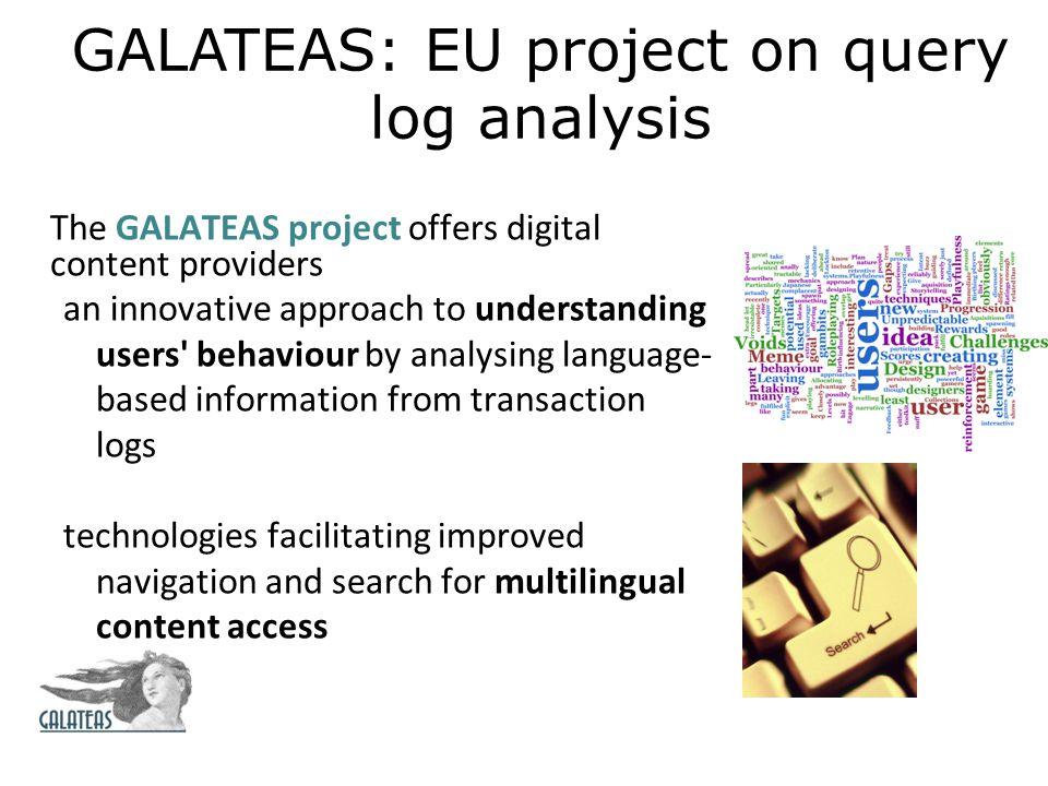 GALATEAS: EU project on query log analysis
