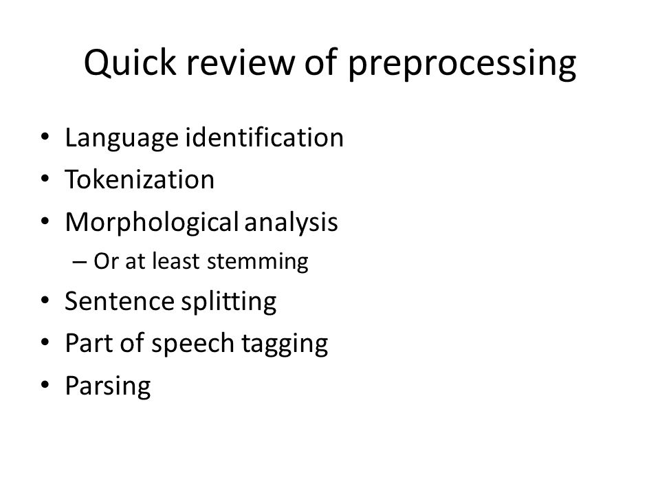 Quick review of preprocessing