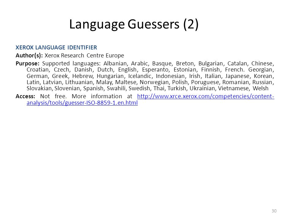 Language Guessers (2) XEROX LANGUAGE IDENTIFIER