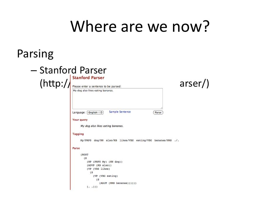 Where are we now Parsing