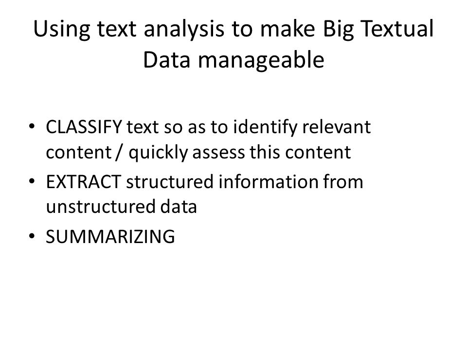 Using text analysis to make Big Textual Data manageable