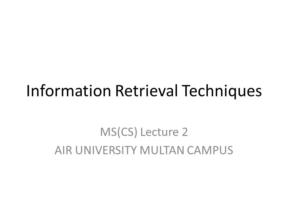 Information Retrieval Techniques