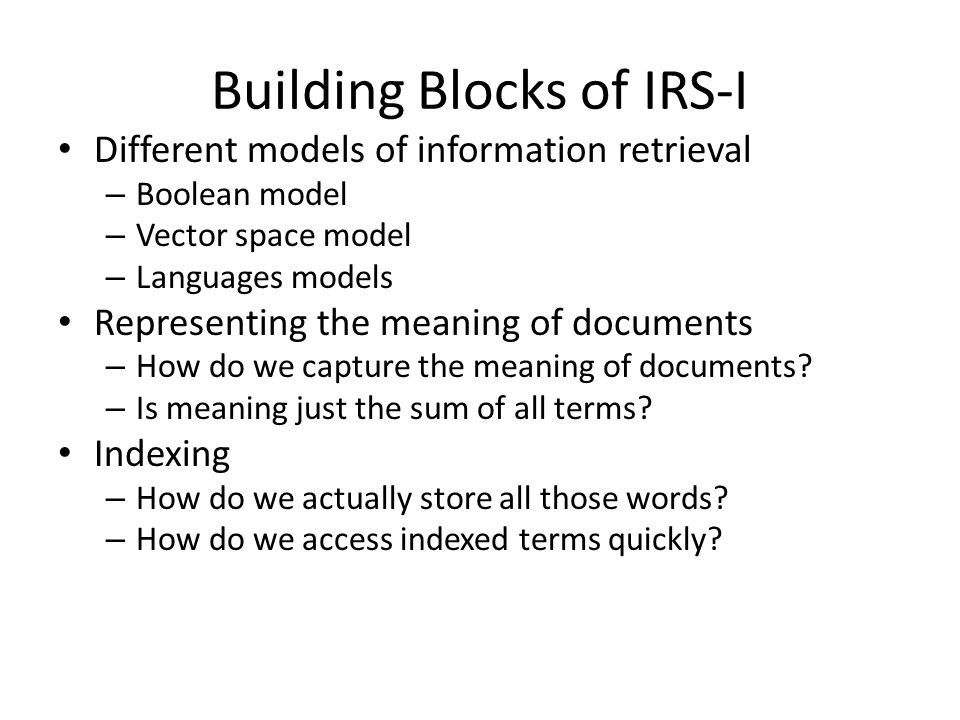 Building Blocks of IRS-I