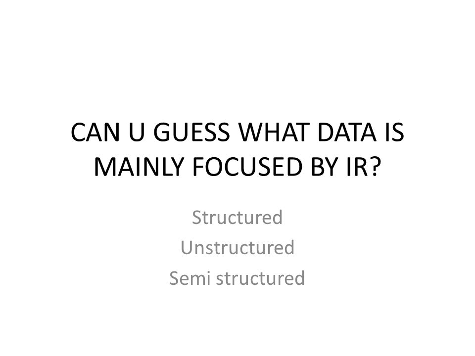 CAN U GUESS WHAT DATA IS MAINLY FOCUSED BY IR
