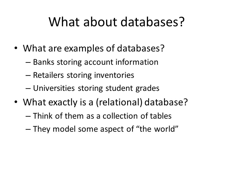 What about databases What are examples of databases