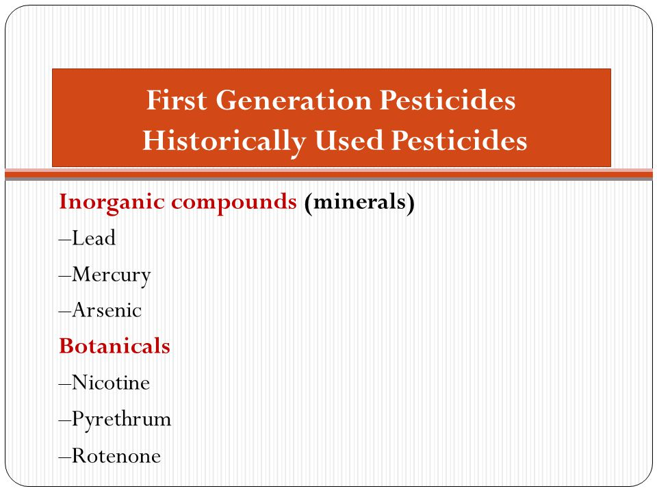 First Generation Pesticides Historically Used Pesticides