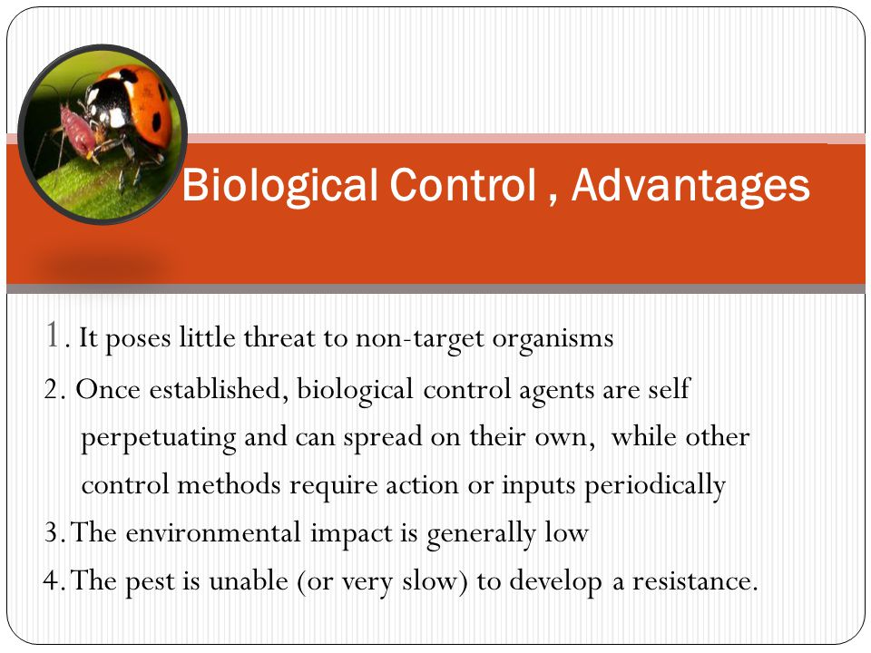 Biological Control , Advantages