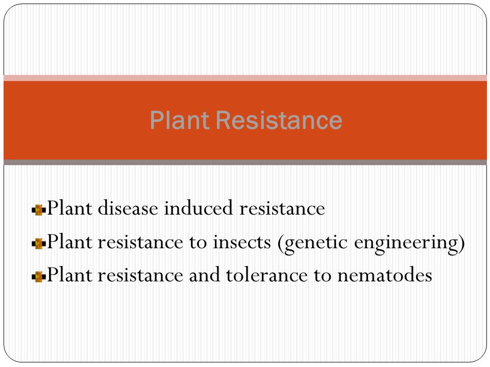 Plant Resistance Plant disease induced resistance
