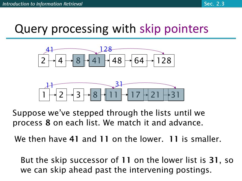 Query processing with skip pointers