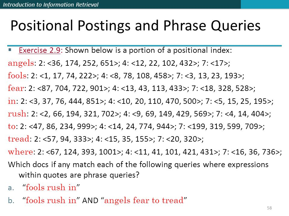 Positional Postings and Phrase Queries