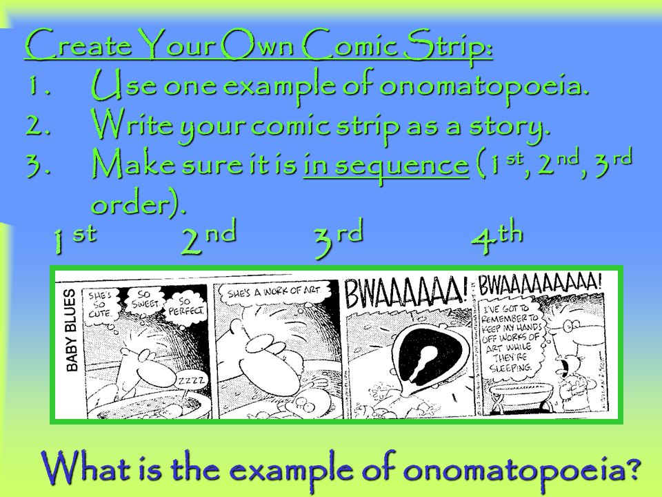 1st 2nd 3rd 4th What is the example of onomatopoeia