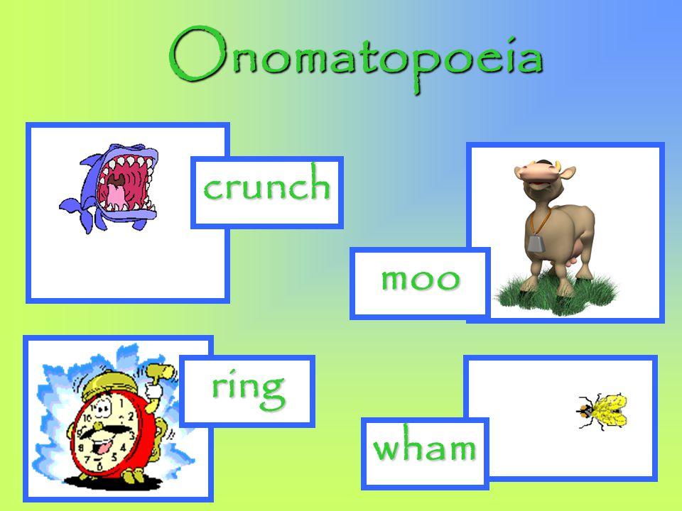 Onomatopoeia crunch moo ring wham