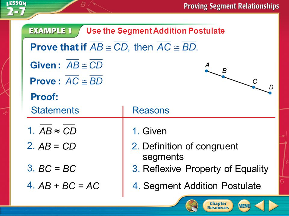 2. Definition of congruent segments AB = CD 2.