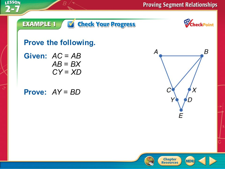 Given: AC = AB AB = BX CY = XD