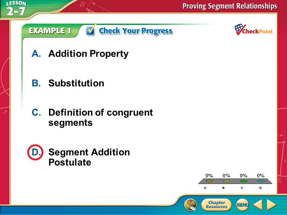 A B C D A. Addition Property B. Substitution