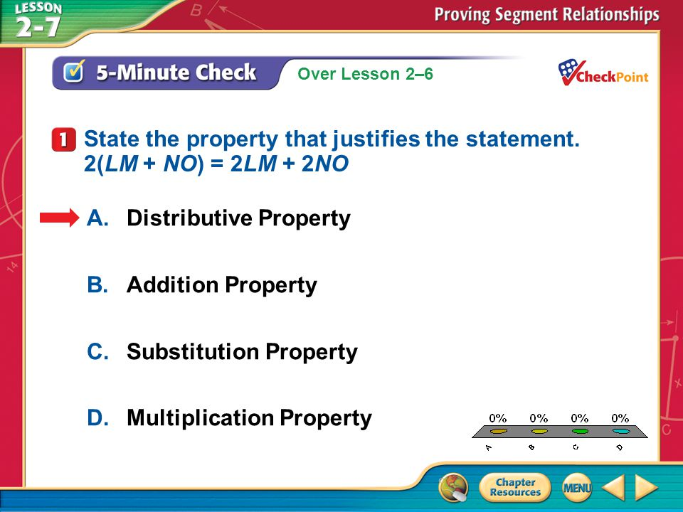 State the property that justifies the statement. 2(LM + NO) = 2LM + 2NO