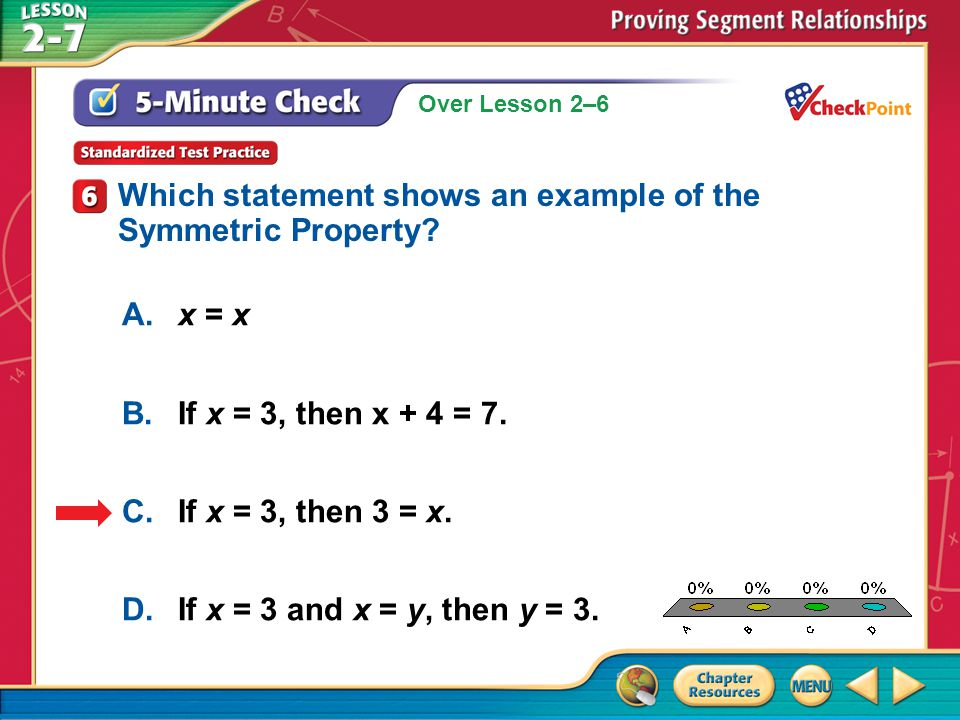 A B C D Which statement shows an example of the Symmetric Property