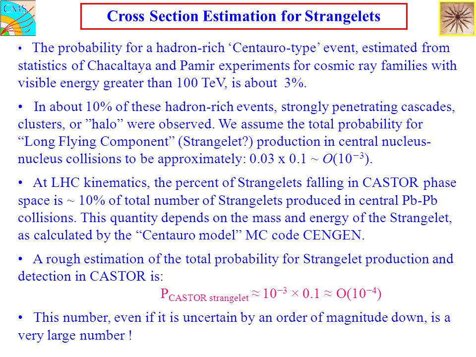 Cross Section Estimation for Strangelets