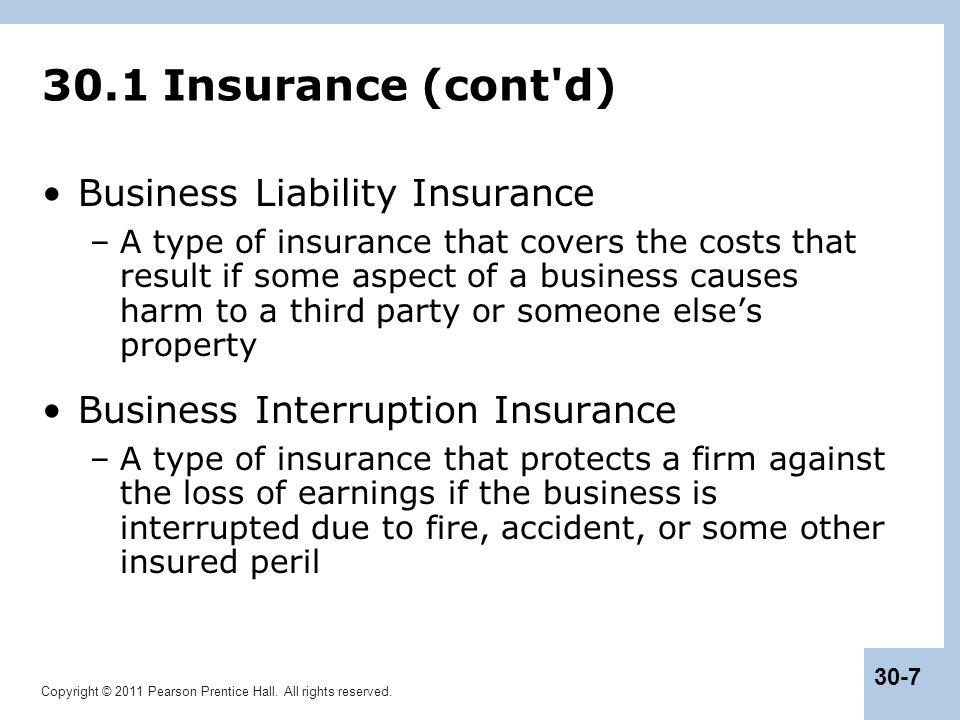 30.1 Insurance (cont d) Business Liability Insurance