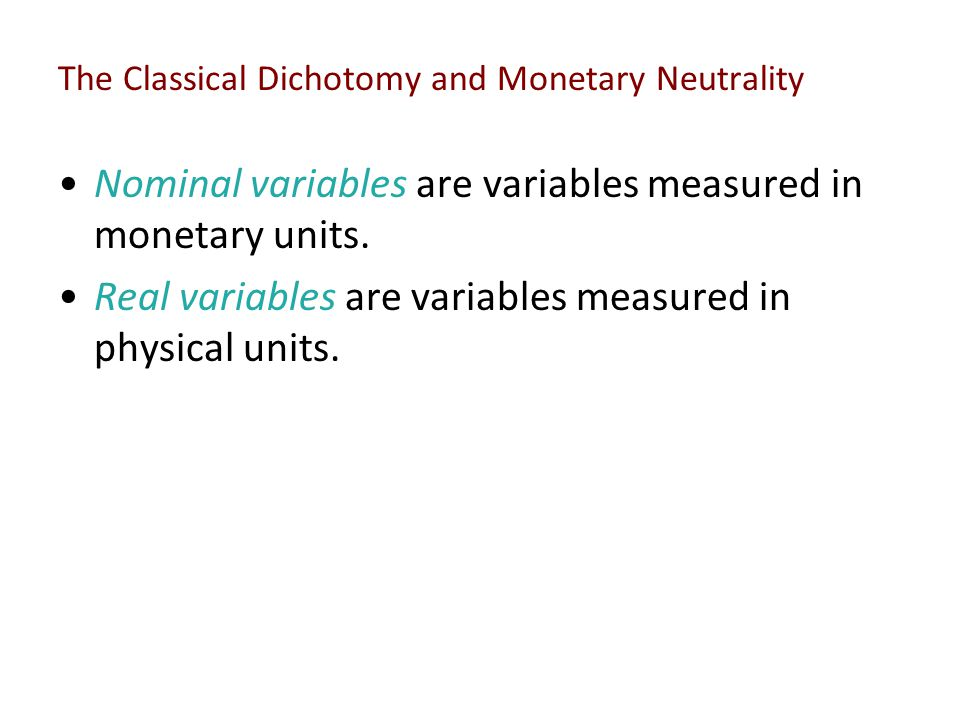 The Classical Dichotomy and Monetary Neutrality
