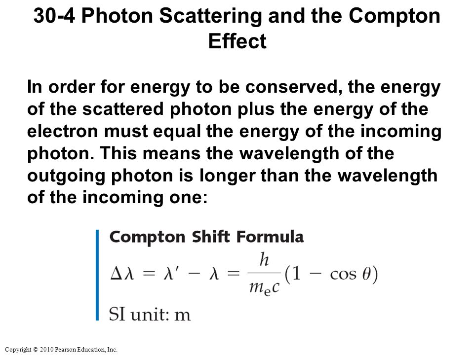 30-4 Photon Scattering and the Compton Effect