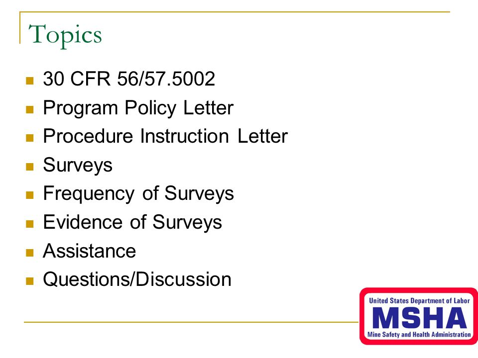 Topics 30 CFR 56/57.5002 Program Policy Letter