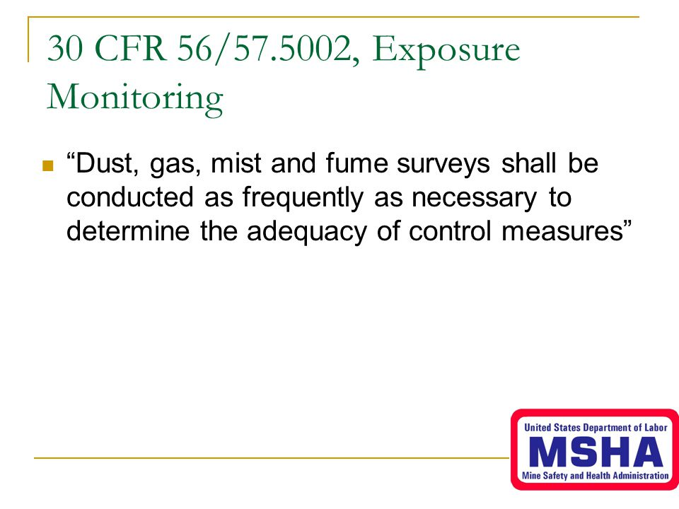 30 CFR 56/57.5002, Exposure Monitoring